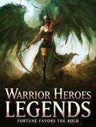 Warrior Heroes Legends