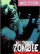 Mass Hysteria - All Things Zombie