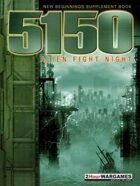 5150: Alien Fight Night