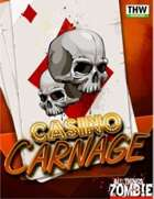 Casino Carnage All Things Zombie Board Game