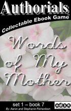 Authorials: Words of my Mother