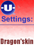 -U- Settings: Dragon'skin