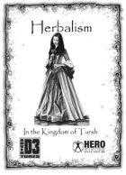 Herbalism in the Kingdom of Tursh