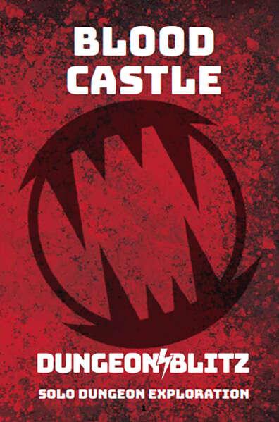 Blood Castle: A Dungeon Blitz Adventure Game