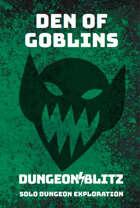 Den of Goblins: A Dungeon Blitz Adventure Game