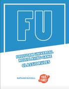 FU: The Freeform Universal RPG (Classic rules)
