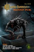 Elder Tunnels: Halloween 2012 [Tunnels & Trolls]