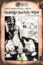Candlelight and Murky Water [Tunnels & Trolls]