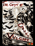 The Crypt of Count Vulgarr