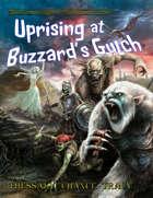 Uprising at Buzzard's Gulch [Tunnels & Trolls]