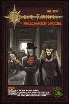 Elder Tunnels: Halloween 2011 [Tunnels & Trolls]
