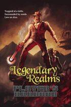 Legendary Realms - Player's Handbook