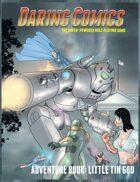 Daring Comics RPG: Little Tin God