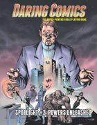 Daring Comics Spotlight #2: Powers Unleashed