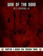 War of the Dead: Chapter One (Week 1 through Week 3)