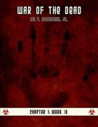 War of the Dead: Chapter One (Week 13)