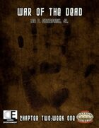 War of the Dead: Chapter Two (Week 1)