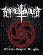 Obscene Serpent Religion