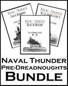 Naval Thunder: Pre-Dreadnoughts [BUNDLE]