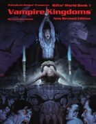 Rifts® World Book One: Vampire Kingdoms™, New Revised Edition