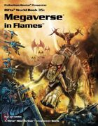 Rifts® World Book 35: Megaverse® in Flames™