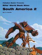 Rifts® World Book Nine: South America 2