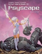 Rifts® World Book 12: Psyscape™