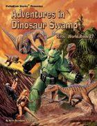 Rifts® World Book 27: Adventures in Dinosaur Swamp™