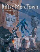 Rifts® MercTown™