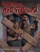 Dead Reign® Sourcebook 6: Hell Followed™