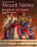 PFRPG 10: Mount Nimro™, for Palladium Fantasy RPG® 2nd Edition