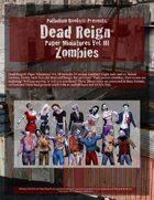 Dead Reign® Paper Miniatures, Volume III: Zombies