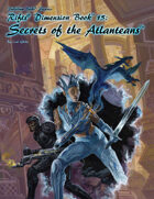 Rifts® Dimension Book™ 15: Secrets of the Atlanteans™