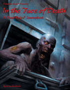Dead Reign® Sourcebook 7: In the Face of Death™