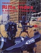 Rifts® Index & Adventures - Volume Two