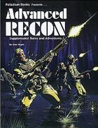 Advanced RECON®: Supplemental Rules and Adventures