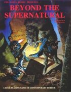 Beyond the Supernatural RPG - 1st Edition Rules