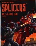 Splicers®