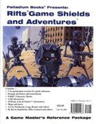 Rifts® Game Shields and Adventures