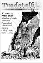 Tradetalk # 5 - Kethaela Part Two