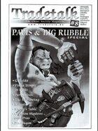 Tradetalk # 8 - Pavis & Big Rubble Special