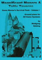 Magnificent Manors & Tatty Taverns - Game Master´s Survival Pack Volume I
