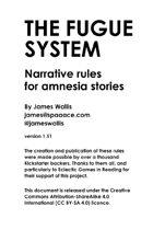 The Fugue system: narrative rules for amnesia RPGs