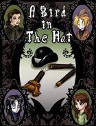 A Bird in the Hat - A CTV Origin Story