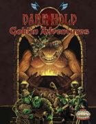 Dark Hold Goblin Adventures