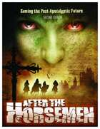 After The Horsemen: The Game Of The Apocalypse 2nd Edition