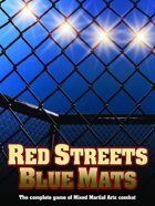 Red Streets, Blue Mats