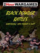 THW Classics Presents: Black Powder Battles
