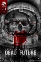 Grim Crew Presents: Dead Future #1