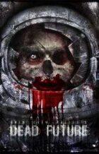 Grim Crew Presents: Dead Future Anthology